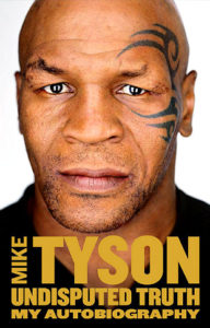mike-tyson-undisputed-truth-book-boxing-autobiography